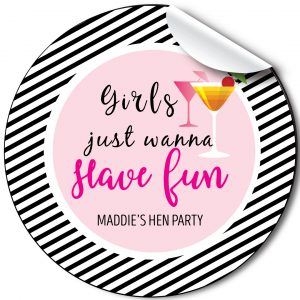 Hen Party personalised stickers Have fun, cocktails