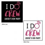 Hen Party T-shirt Stickers Personalised I Do Crew