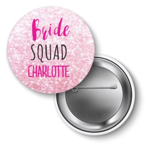 Hen Party badges, personalised Bride squad